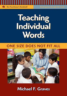 Teaching Individual Words By Graves, Michael F./ Baumann, James F. (FRW)